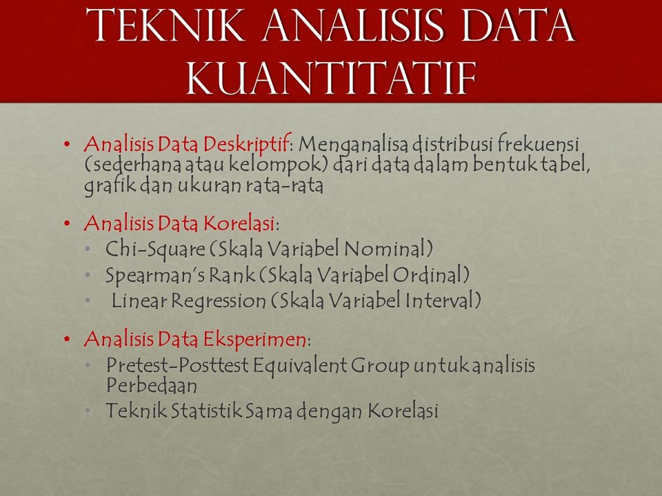 TEKNIK ANALISIS DATA KUANTITATIF