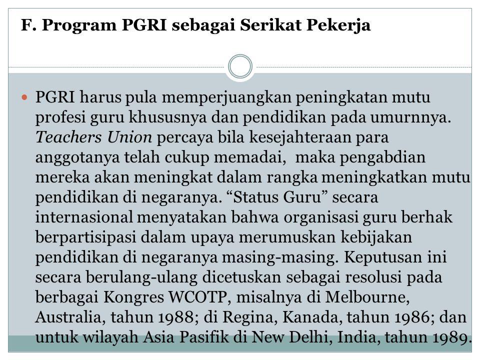 F. Program PGRI sebagai Serikat Pekerja