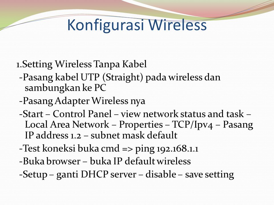 Konfigurasi Wireless 1.Setting Wireless Tanpa Kabel