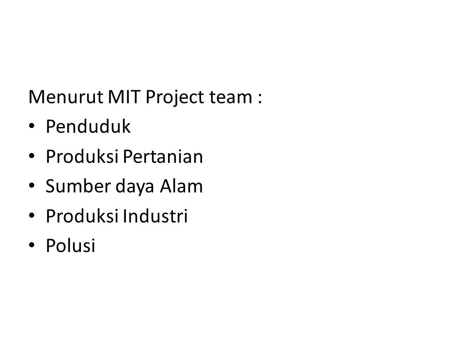 Menurut MIT Project team :