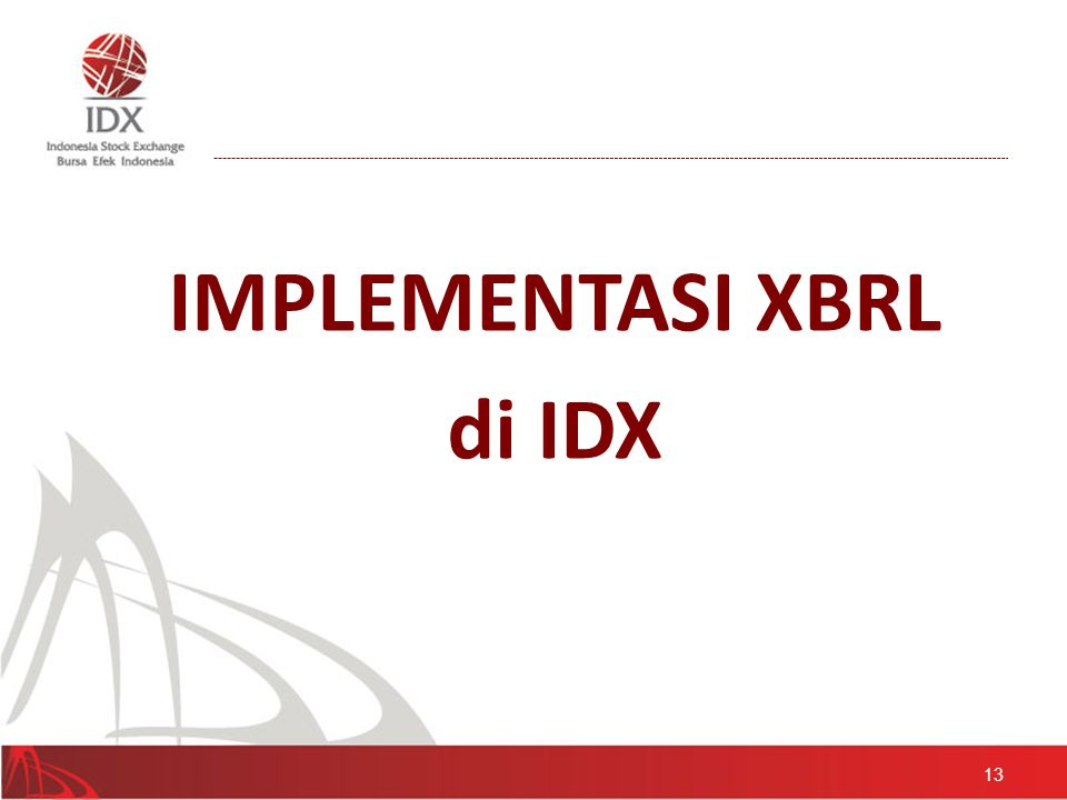 IMPLEMENTASI XBRL di IDX