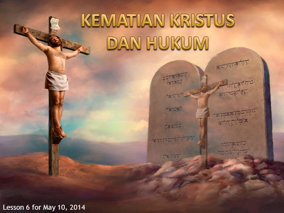 KEMATIAN KRISTUS DAN HUKUM