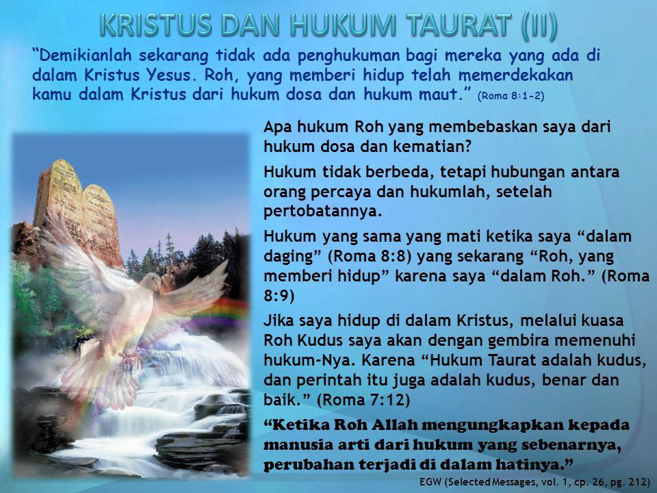 KRISTUS DAN HUKUM TAURAT (II)