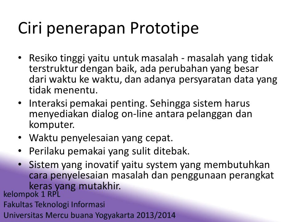 Ciri penerapan Prototipe