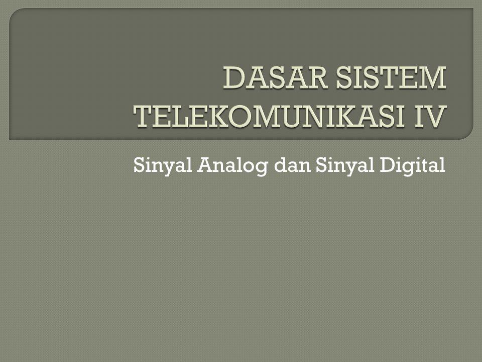 DASAR SISTEM TELEKOMUNIKASI IV