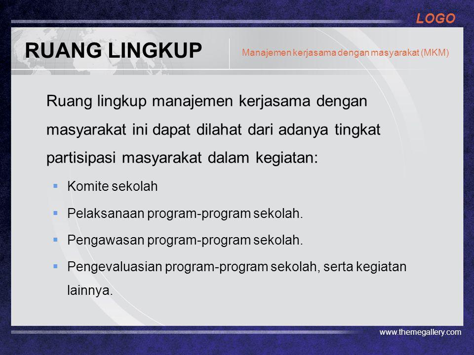 RUANG LINGKUP Manajemen kerjasama dengan masyarakat (MKM)