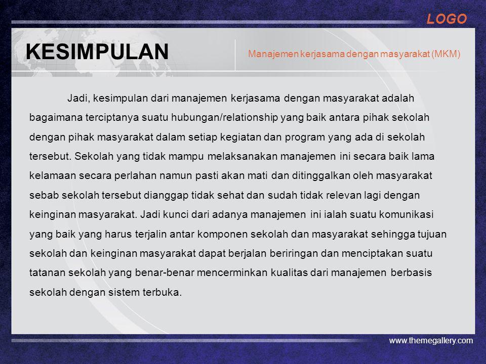 KESIMPULAN Manajemen kerjasama dengan masyarakat (MKM)