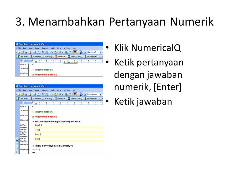 3. Menambahkan Pertanyaan Numerik
