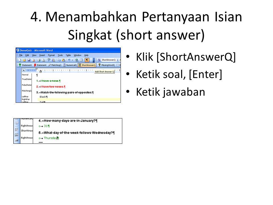 4. Menambahkan Pertanyaan Isian Singkat (short answer)