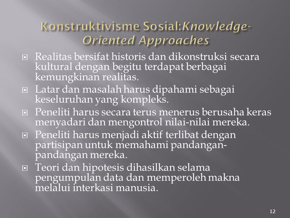 Konstruktivisme Sosial:Knowledge-Oriented Approaches
