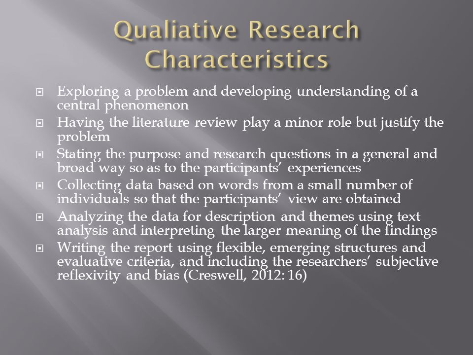 Qualiative Research Characteristics