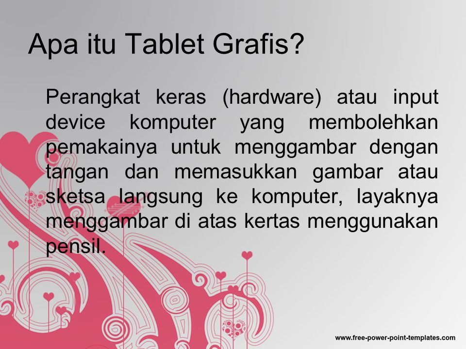 Apa itu Tablet Grafis