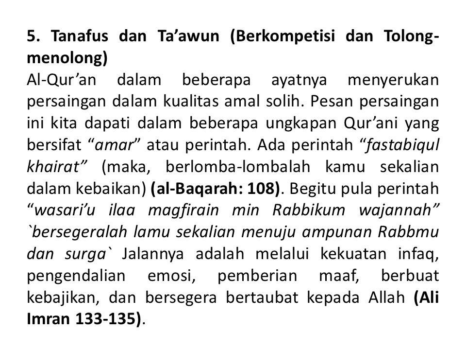 5. Tanafus dan Ta'awun (Berkompetisi dan Tolong-menolong)