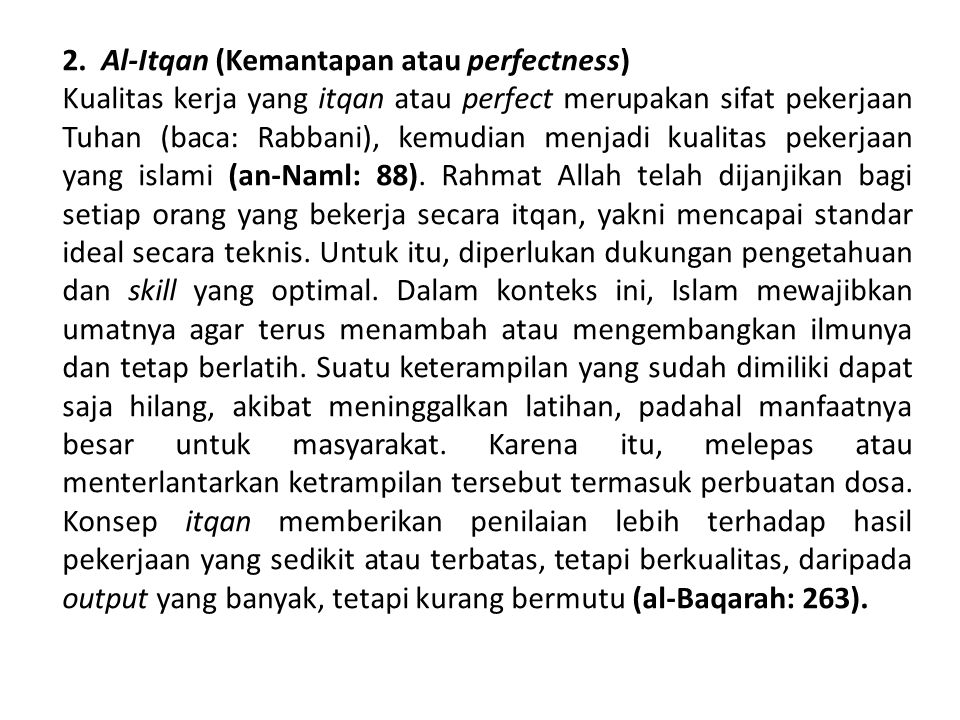2. Al-Itqan (Kemantapan atau perfectness)