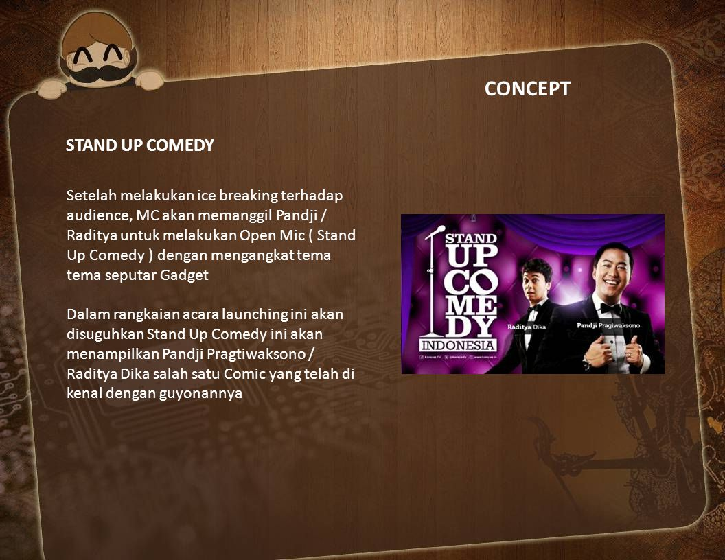 CONCEPT STAND UP COMEDY