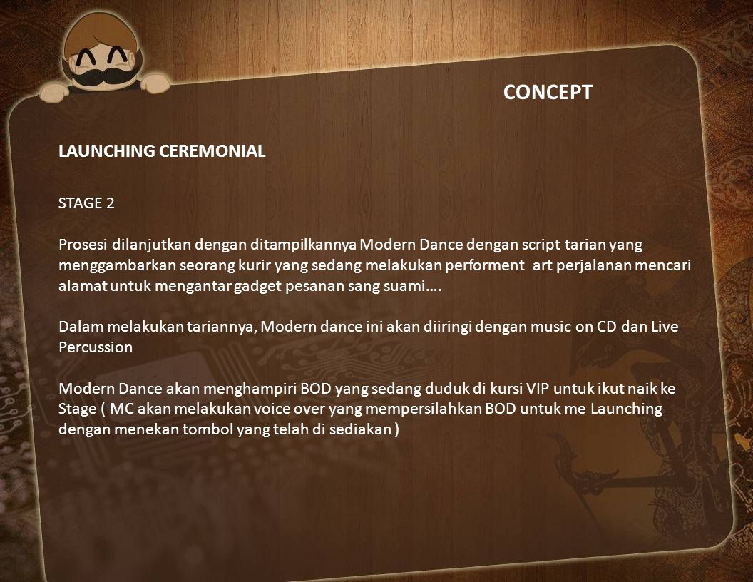 CONCEPT LAUNCHING CEREMONIAL STAGE 2