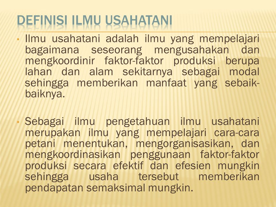 Definisi Ilmu Usahatani