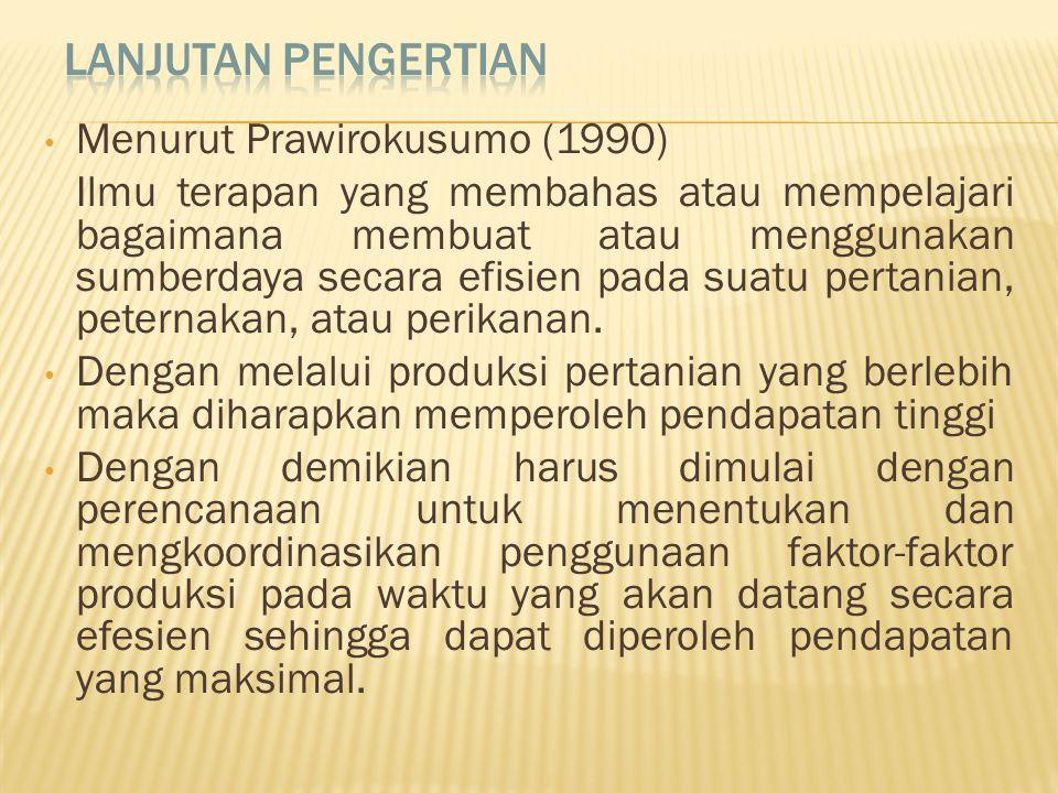 Lanjutan pengertian Menurut Prawirokusumo (1990)
