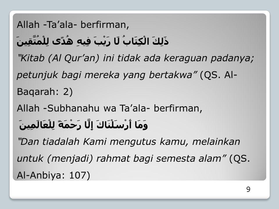 Allah -Ta'ala- berfirman,