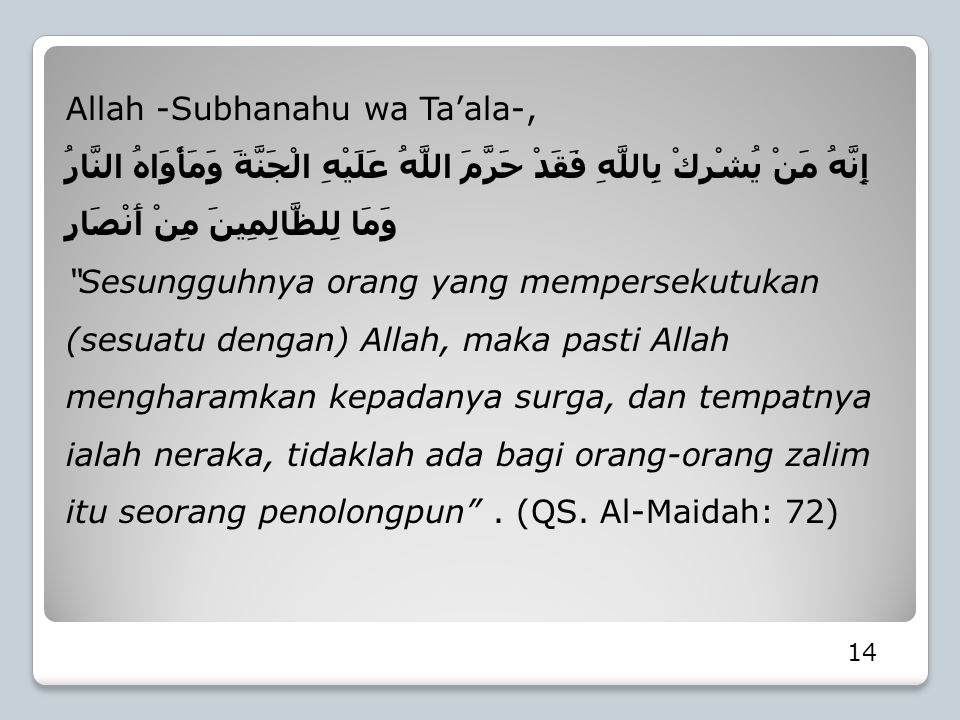 Allah -Subhanahu wa Ta'ala-,