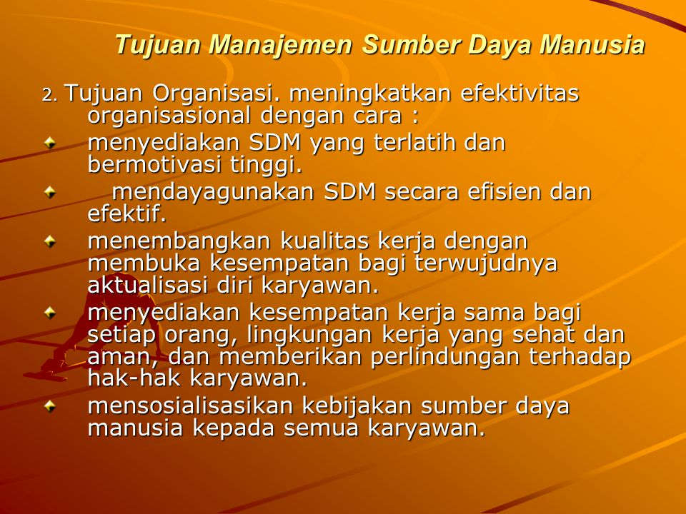 Tujuan Manajemen Sumber Daya Manusia