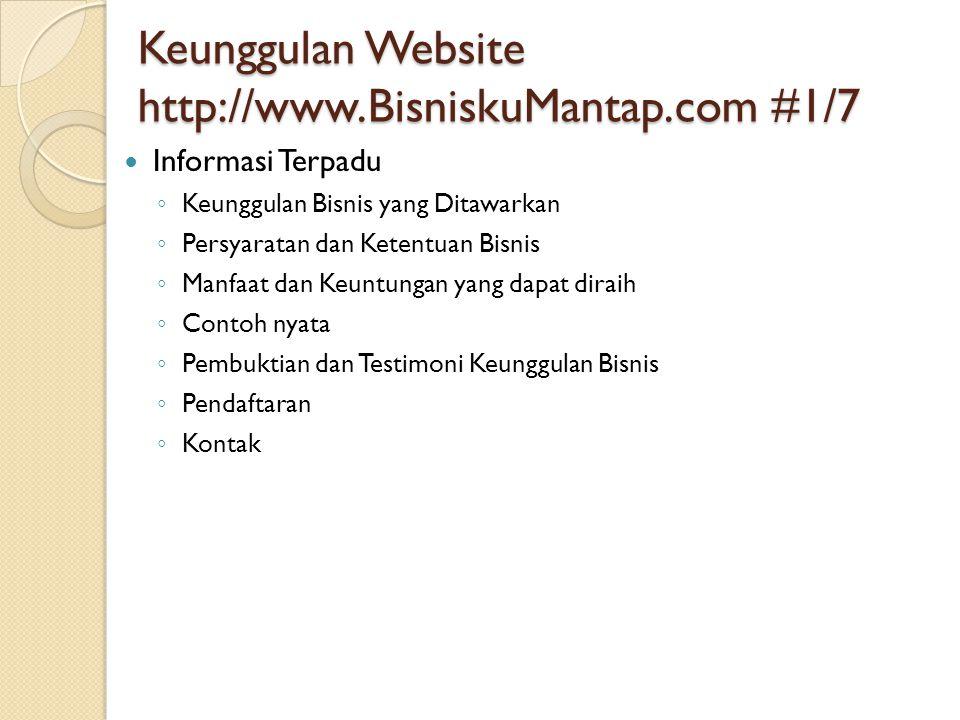 Keunggulan Website http://www.BisniskuMantap.com #1/7