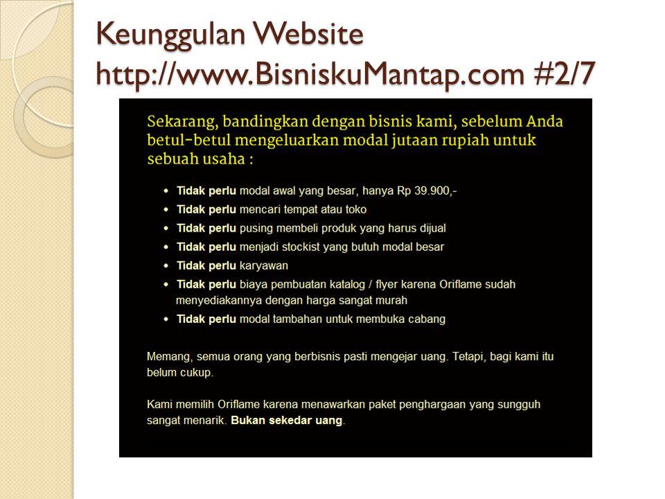 Keunggulan Website http://www.BisniskuMantap.com #2/7