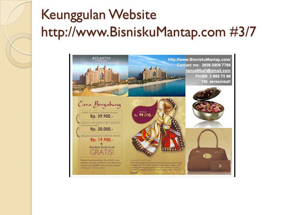 Keunggulan Website http://www.BisniskuMantap.com #3/7