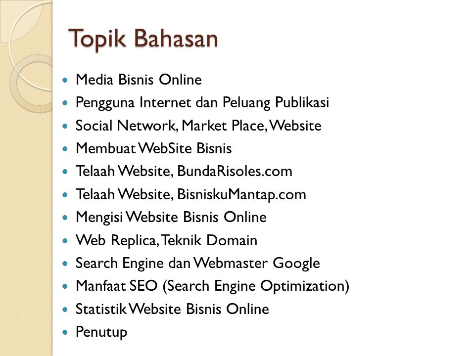 Topik Bahasan Media Bisnis Online