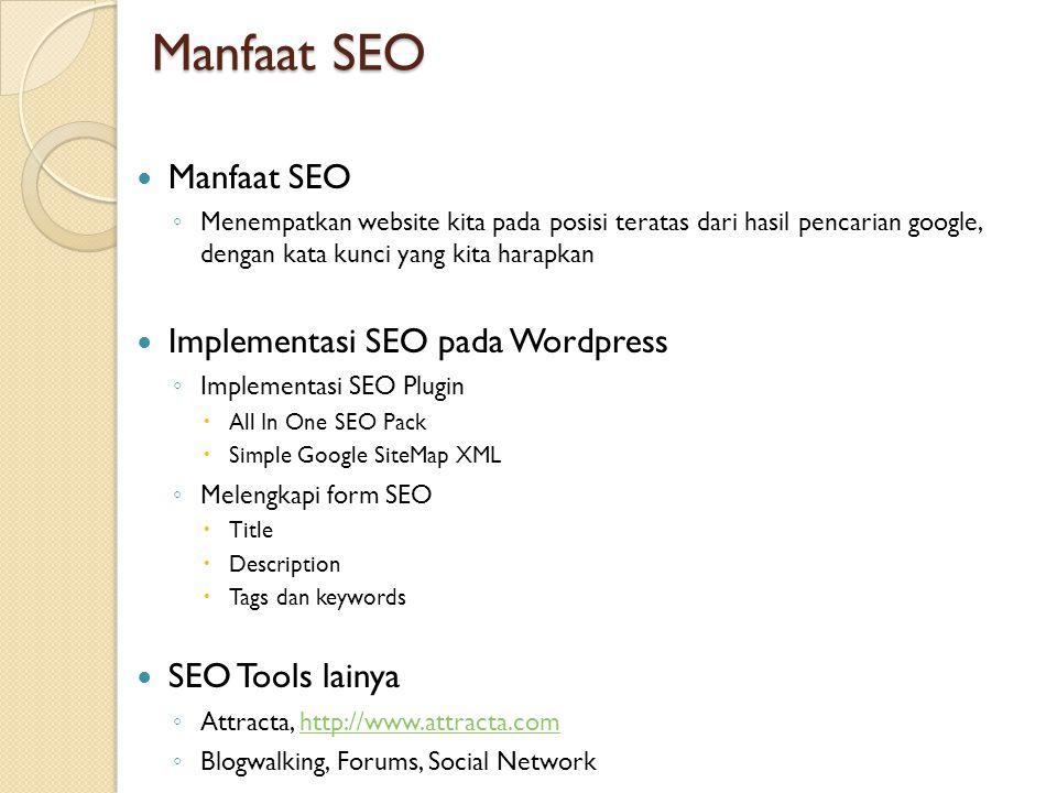 Manfaat SEO Manfaat SEO Implementasi SEO pada Wordpress