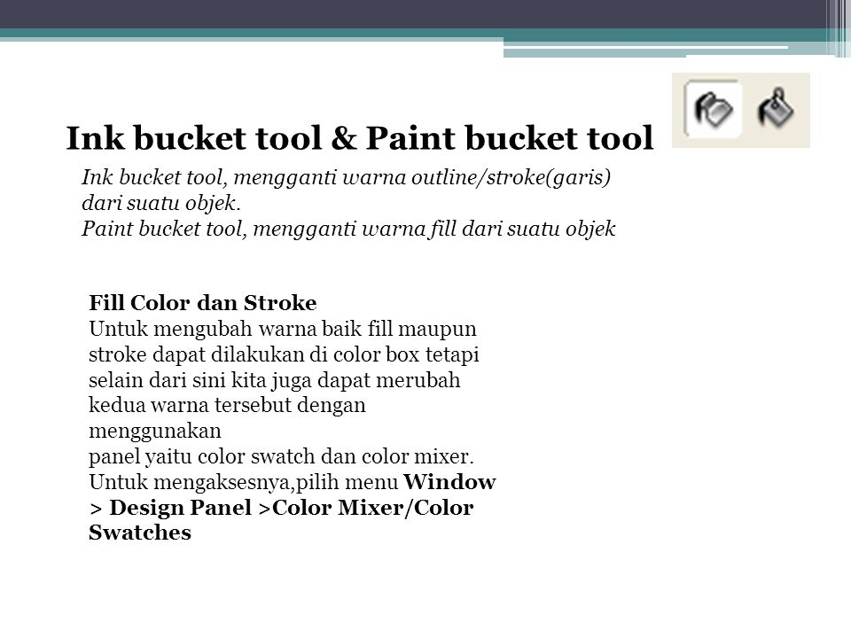 Ink bucket tool & Paint bucket tool