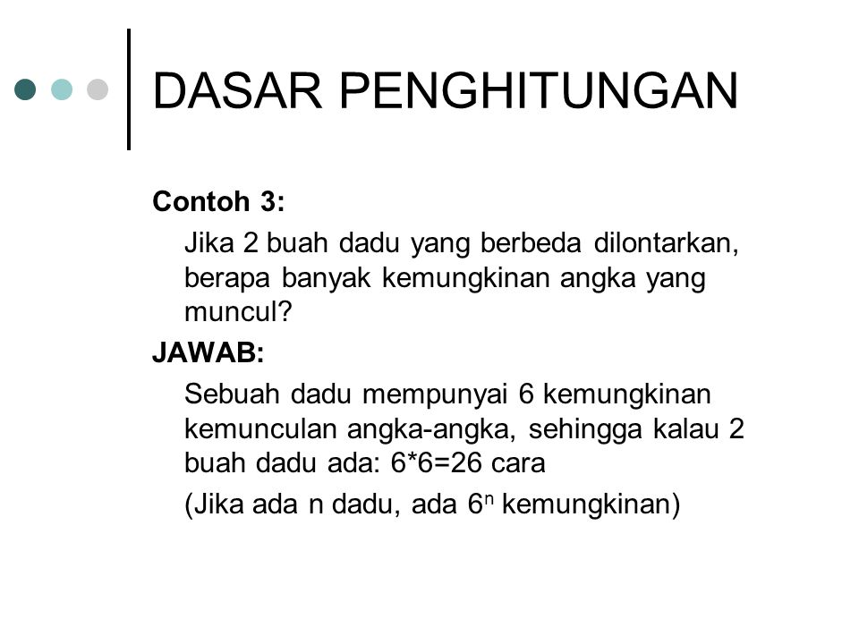 DASAR PENGHITUNGAN Contoh 3: