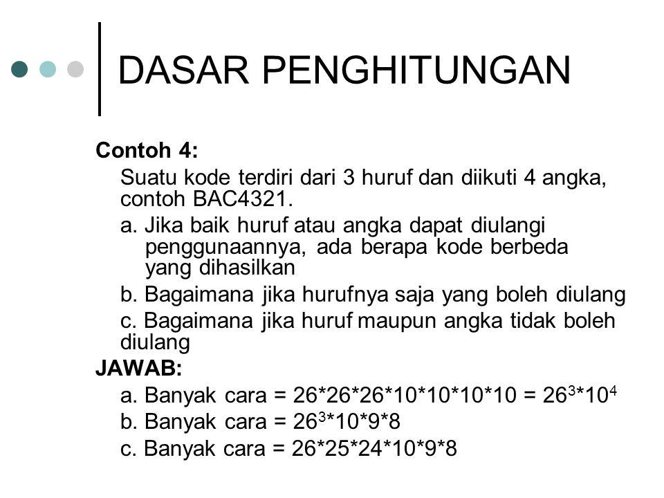 DASAR PENGHITUNGAN Contoh 4: