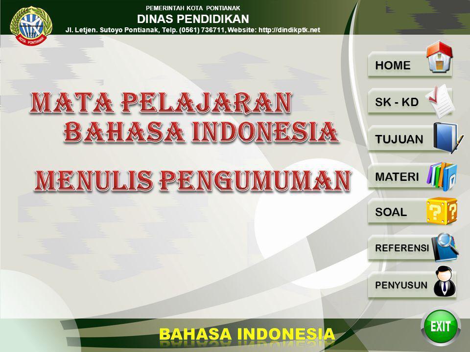 Mata Pelajaran Bahasa Indonesia Menulis Pengumuman