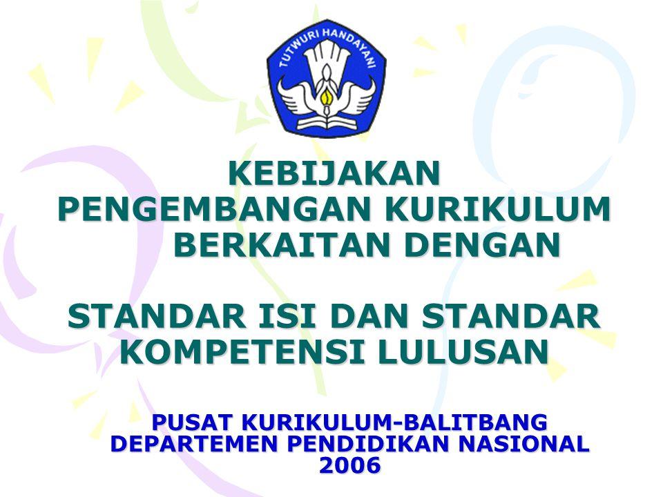 PUSAT KURIKULUM-BALITBANG DEPARTEMEN PENDIDIKAN NASIONAL 2006