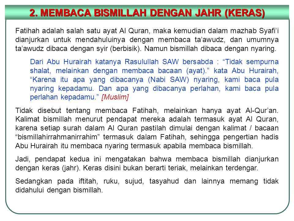 2. MEMBACA BISMILLAH DENGAN JAHR (KERAS)