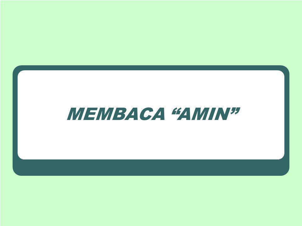 MEMBACA AMIN