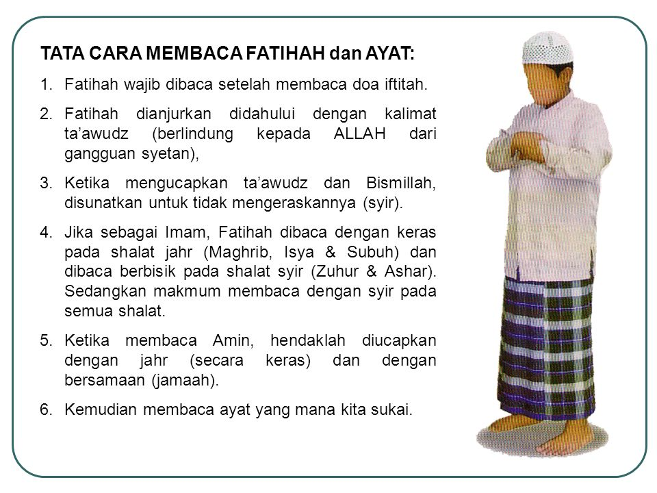 TATA CARA MEMBACA FATIHAH dan AYAT: