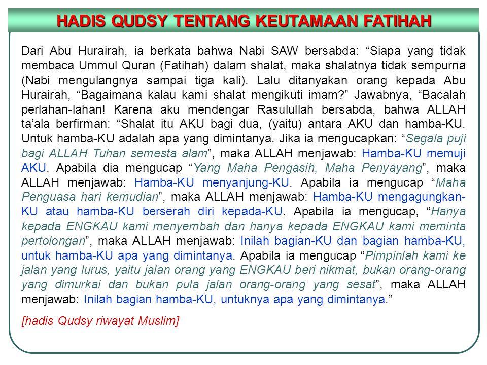 HADIS QUDSY TENTANG KEUTAMAAN FATIHAH