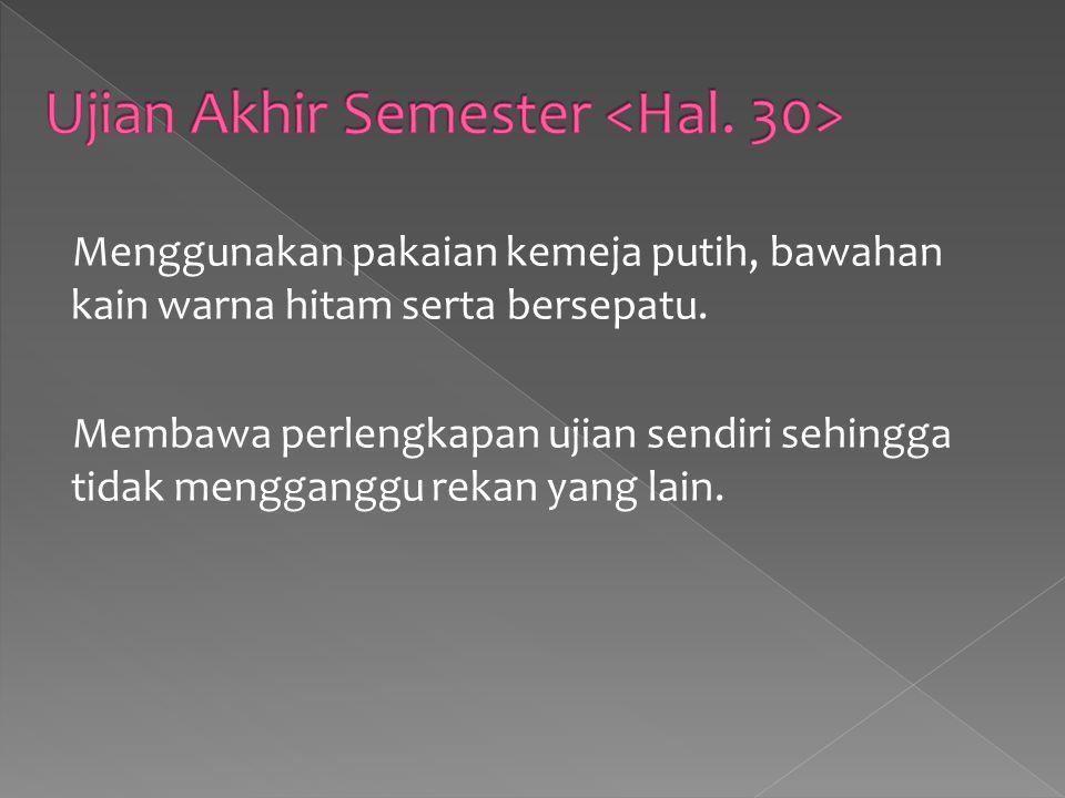 Ujian Akhir Semester <Hal. 30>