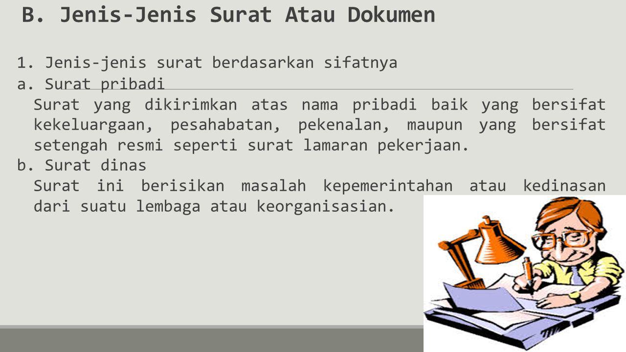 B. Jenis-Jenis Surat Atau Dokumen