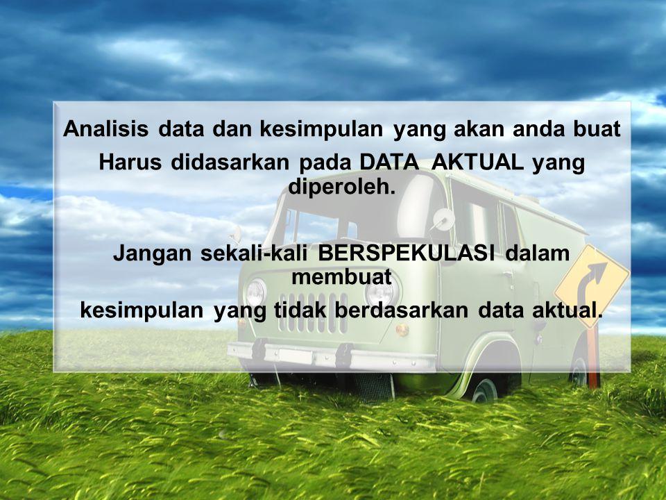 Analisis data dan kesimpulan yang akan anda buat