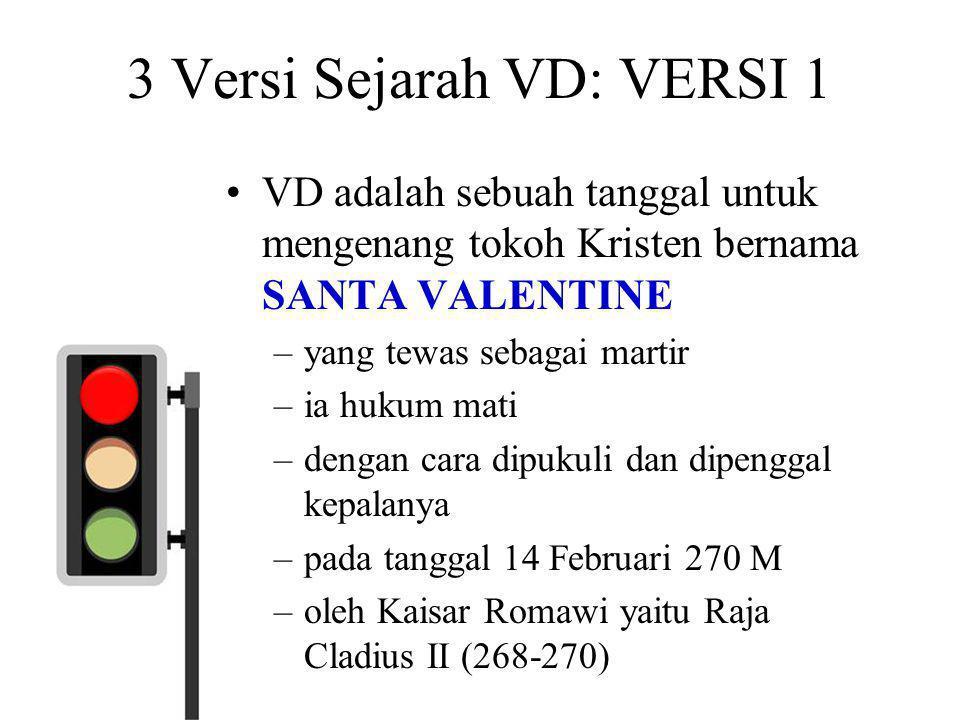 3 Versi Sejarah VD: VERSI 1