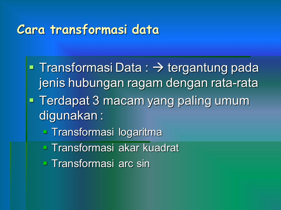 Cara transformasi data