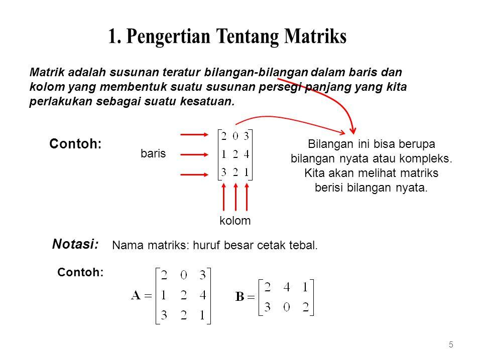 1. Pengertian Tentang Matriks