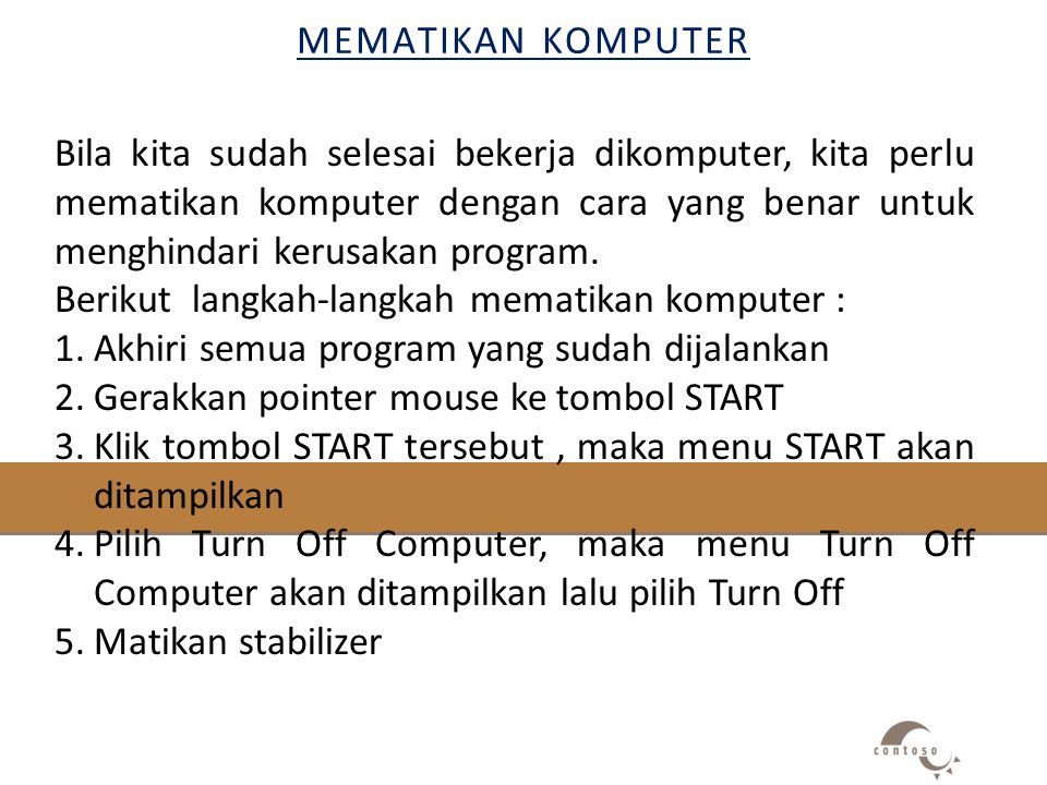 MEMATIKAN komputer