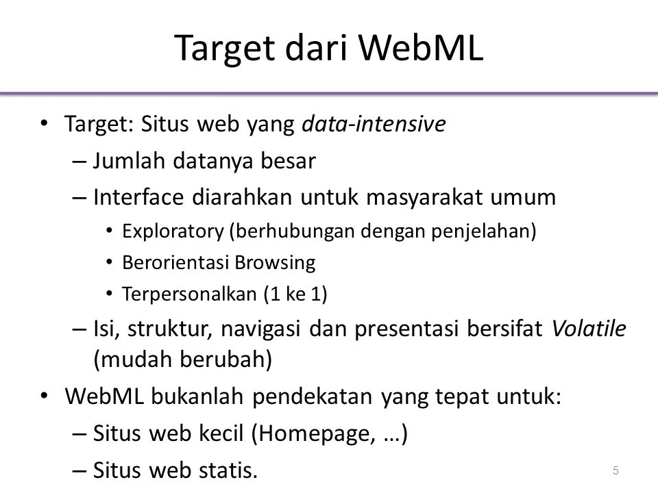 Target dari WebML Target: Situs web yang data-intensive