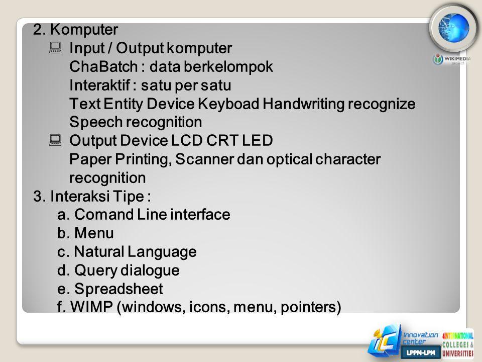 Input / Output komputer ChaBatch : data berkelompok