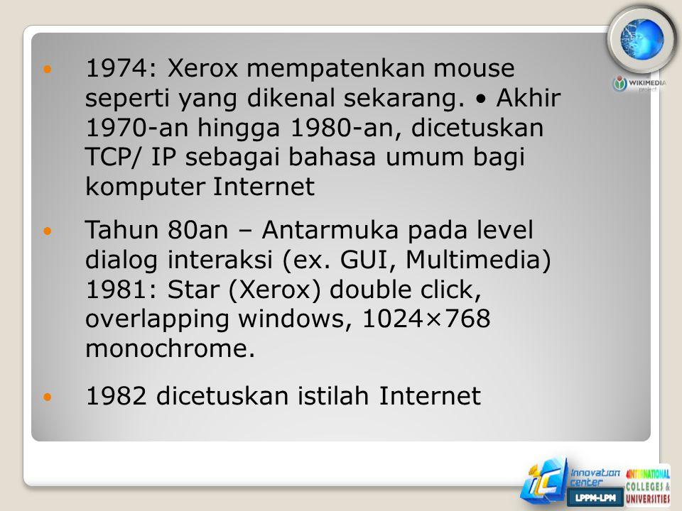 1982 dicetuskan istilah Internet