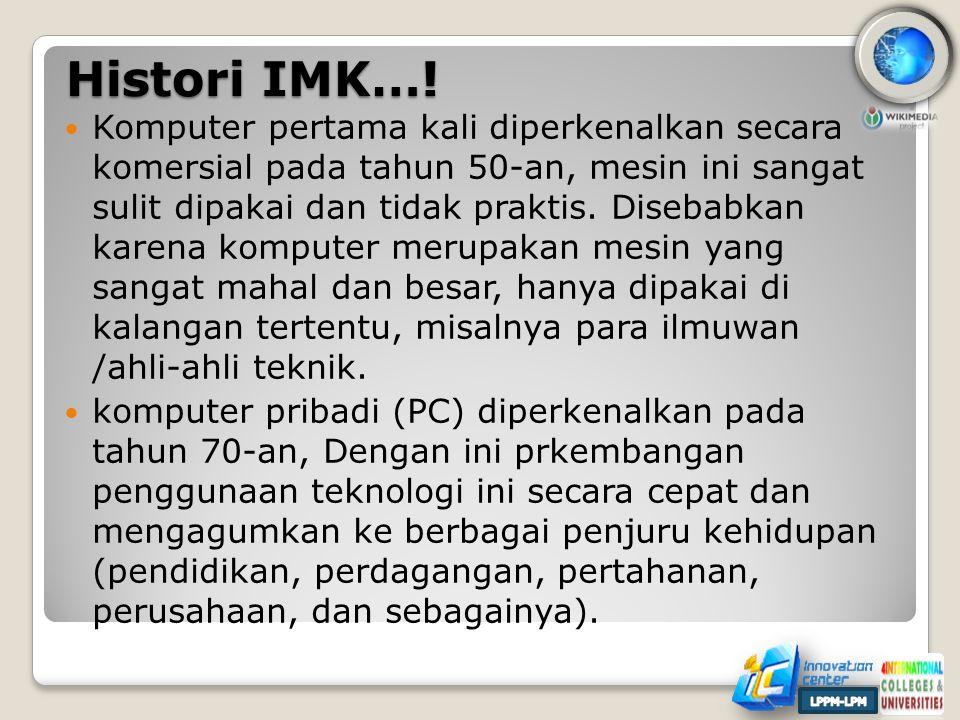 Histori IMK…!
